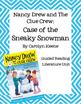 Nancy Drew - Case of the Sneaky Snowman - Guided Reading Literature Unit