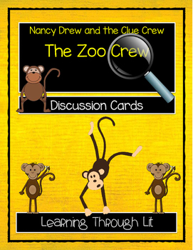 Nancy Drew and the Clue Crew - THE ZOO CREW - Discussion Cards