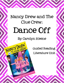 Nancy Drew and the Clue Crew - Dance Off - Guided Reading Literature Unit