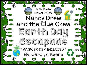 Nancy Drew and the Clue Crew: Earth Day Escapade (Keene) Novel Study (24 pages)