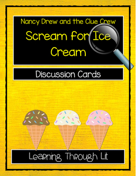 Nancy Drew and the Clue Crew - SCREAM FOR ICE CREAM - Discussion Cards