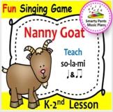 Nanny Goat {Kodaly Song to Teacher la, ti-ti, & ta}