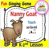 Nanny Goat {Kodaly Song to Teacher la, ti-ti, & ta}