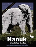 Nanuk- A Hopeful Polar Bear Tale