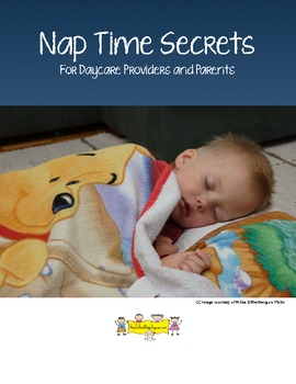 Nap Time Secrets - For Daycare Providers and Parents