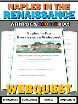 Naples in the Renaissance - Webquest with Key (Google Doc Included)