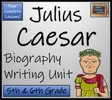 Julius Caesar - 5th & 6th Grade Biography Writing Activity