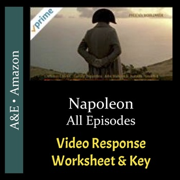 Napoleon - All Episodes - Video Response Worksheets and Keys Bundle (Editable)