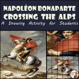 """Napoleon Bonaparte - Recreate """"Napoleon Crossing the Alps"""" - French Revolution"""
