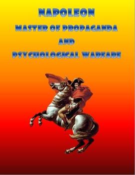Napoleon Master of Propaganda and Psychological Warfare