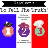 Napoleon Reading Activity: To Tell the Truth