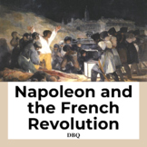 Napoleon and the French Revolution DBQ - Common Core State Standards