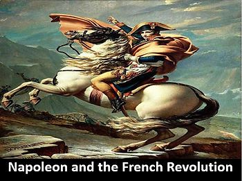 Napoleon and the French Revolution Power Point with Printable Notes & Worksheet