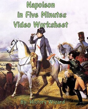 Napoleon in Five Minutes Video Worksheet