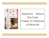 Napoleon's Buttons Chapter 12 Task Cards - Molecules of Wi