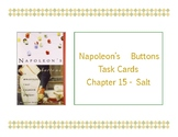 Napoleon's Buttons Chapter 15 Task Cards - Salt