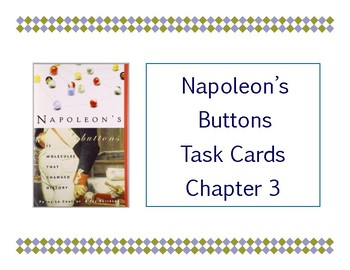 Napoleon's Buttons Chapter 3 Task Cards