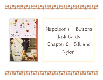 Napoleon's Buttons Chapter 6 Task Cards