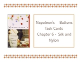 Napoleon's Buttons Chapter 6 Task Cards - Silk and Nylon