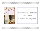 Napoleon's Buttons Chapter 8 Task Cards - Isoprene