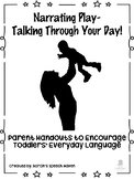 Narrating Play Parent Handouts for Early Intervention Speech/Language *Low Ink*