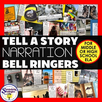Narration Bell Ringers and Narrative Writing Prompts