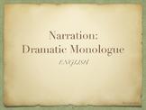 Narration: Dramatic Monologue