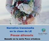 Narrativa Transmedia. Pensar diferente-Nivel A1-A2