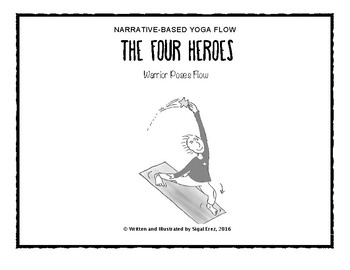 Narrative-Based Yoga - The Four Heroes (Warrior Poses Standing Flow)
