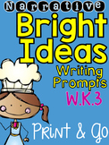 Narrative: Bright Ideas Writing Prompts