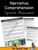 Informal Quick Assessment for Narrative Comprehension