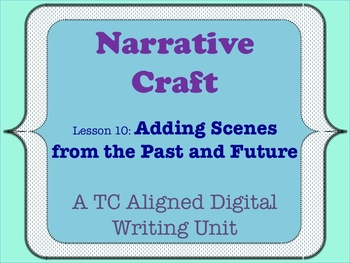 Narrative Craft - Adding Scenes from the Past and Future