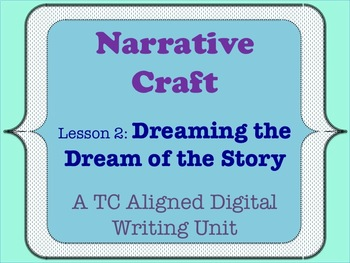 Narrative Craft - Dreaming the Dream of the Story