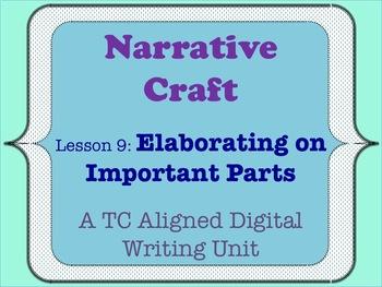 Narrative Craft - Elaborating on Important Parts