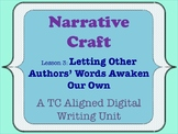 Narrative Craft - Letting Other Authors' Words Awaken Our Own