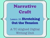 Narrative Craft - Stretching Out the Tension