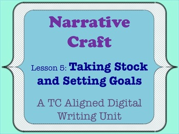Narrative Craft - Taking Stock and Setting Goals
