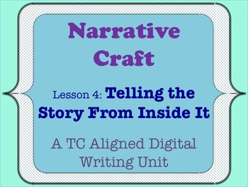 Narrative Craft - Telling the Story from Inside It