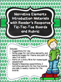 Narrative Elements Introduction with Reader's Response Tic-Tac-Toe & Rubrics