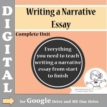 Narrative Essay DIGITAL - Complete Unit for Google Drive and OneDrive