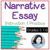 Narrative Essay: Instruction and Practice