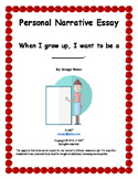 Narrative Essay: What I want to be when I grow up