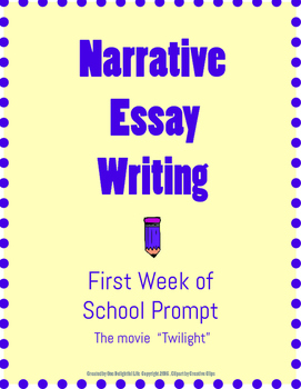 Narrative Essay Writing - First Week of School