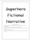 Narrative Fiction: Superhero