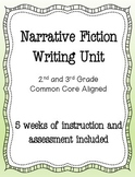 Fiction Writing Unit 2nd and 3rd Grade