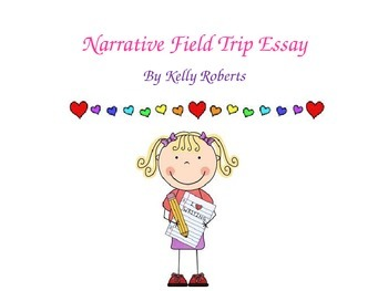 Narrative Field Trip Essay