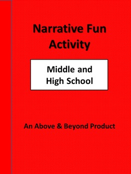 Narrative Fun for Middle School and High School
