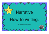 Narrative How to Writing (posters, labels, rubric)