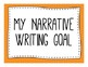 Narrative, Information, and Opinion Writing Goal Chart-2nd Grade