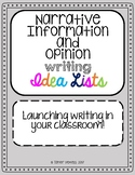 Narrative, Information, and Opinion Writing Idea Lists